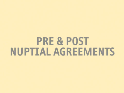 Pre & Post Nuptial Agreements